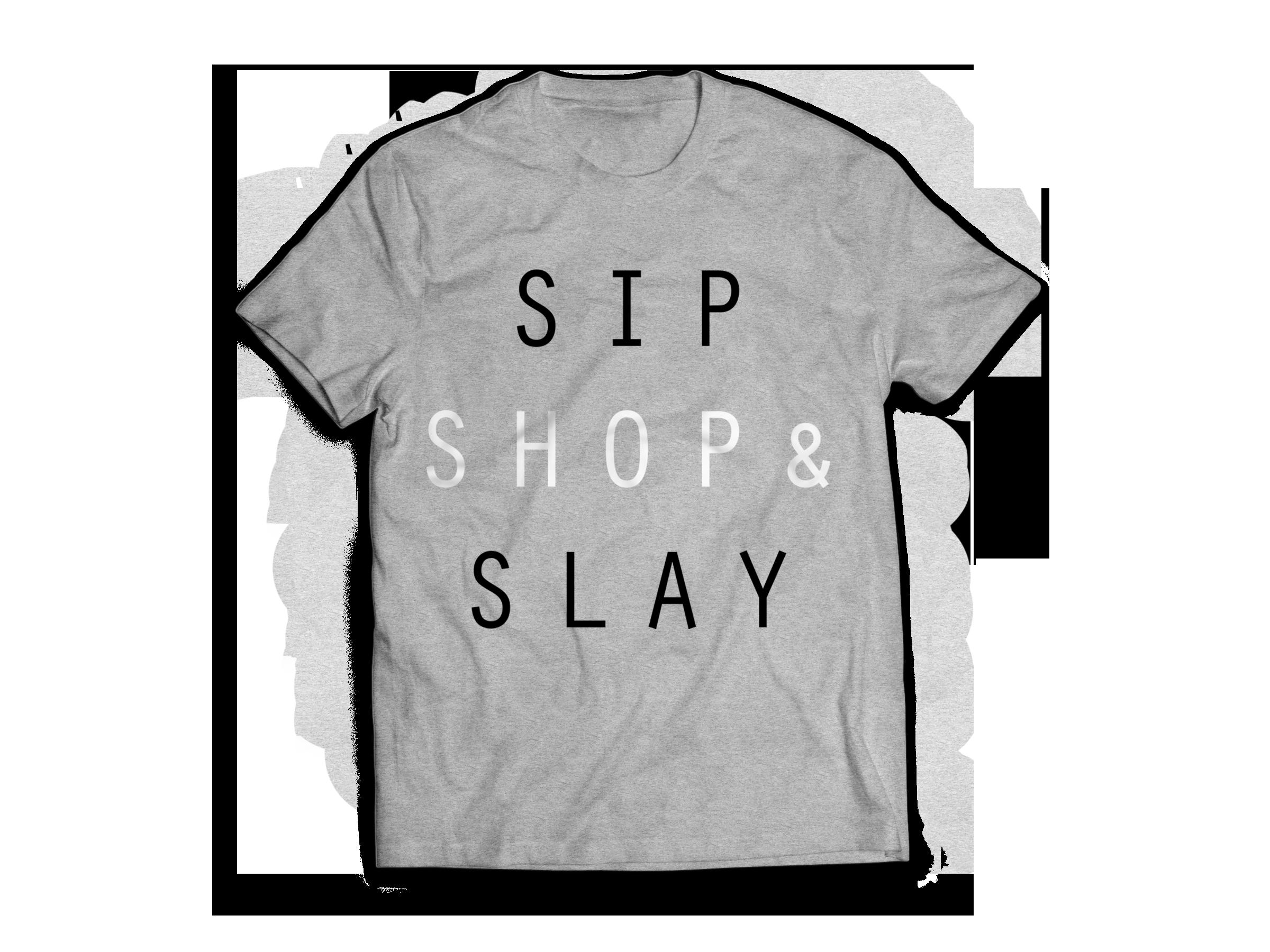 Sip Shop Slay Womens Designer Graphic T Shirt